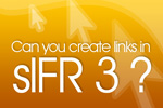 How to create clickable links in sIFR3