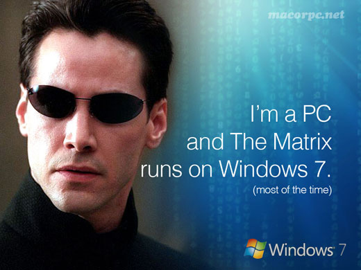 im-a-pc-and-the-matrix-runs-on-windows7