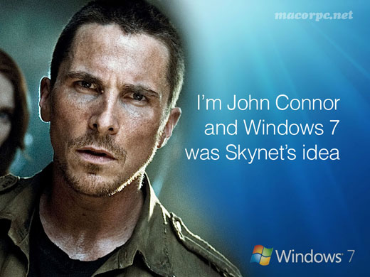 im-john-connor-and-windows7-was-skynets-idea