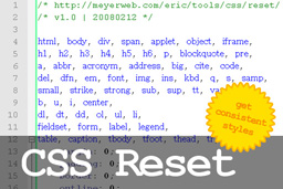 Reset your style sheet with a CSS Reset